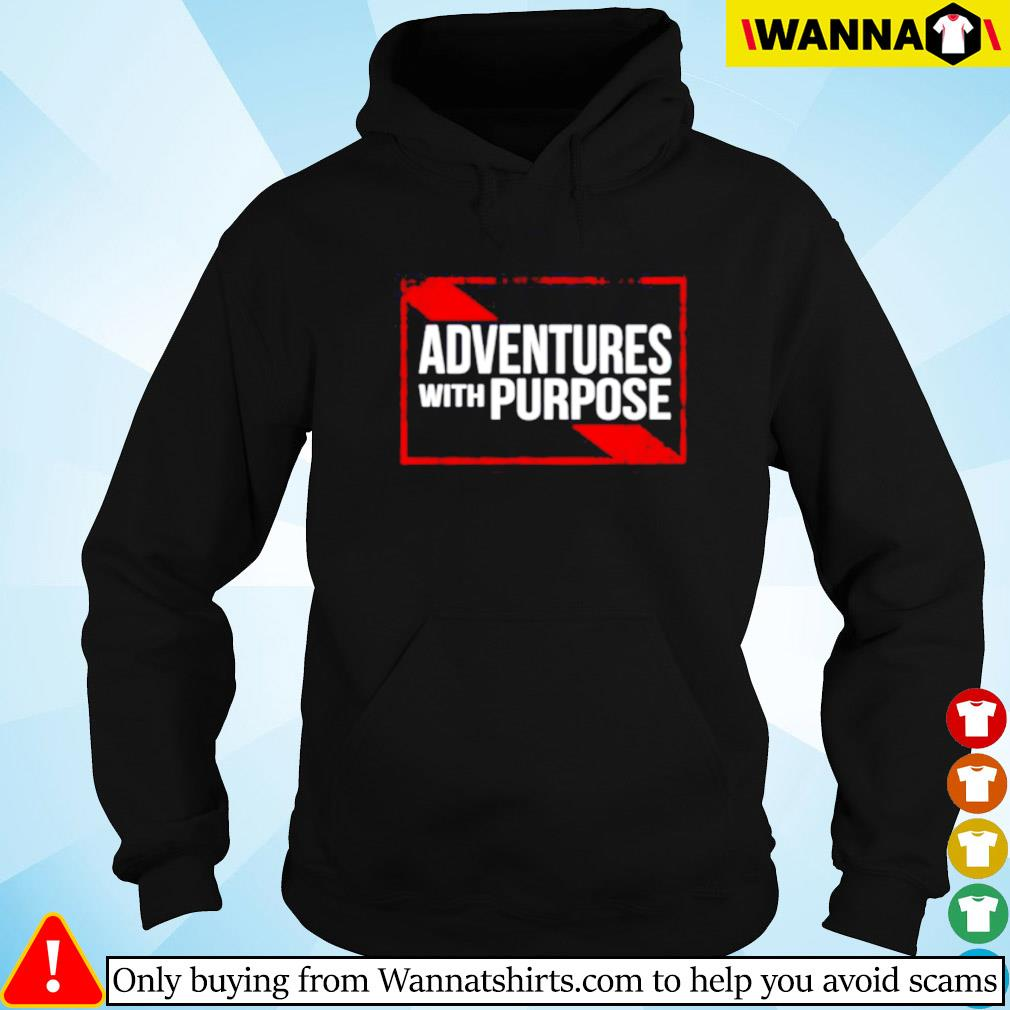 Adventures with purpose Hoodie