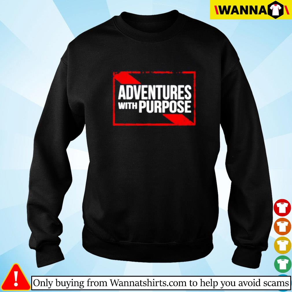 Adventures with purpose Sweater