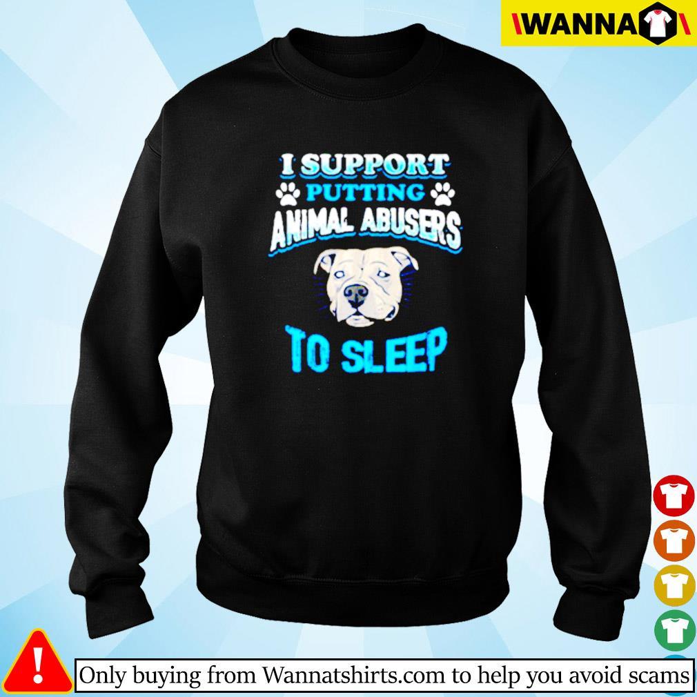 Bulldog I support putting animal abusers to sleep Sweater