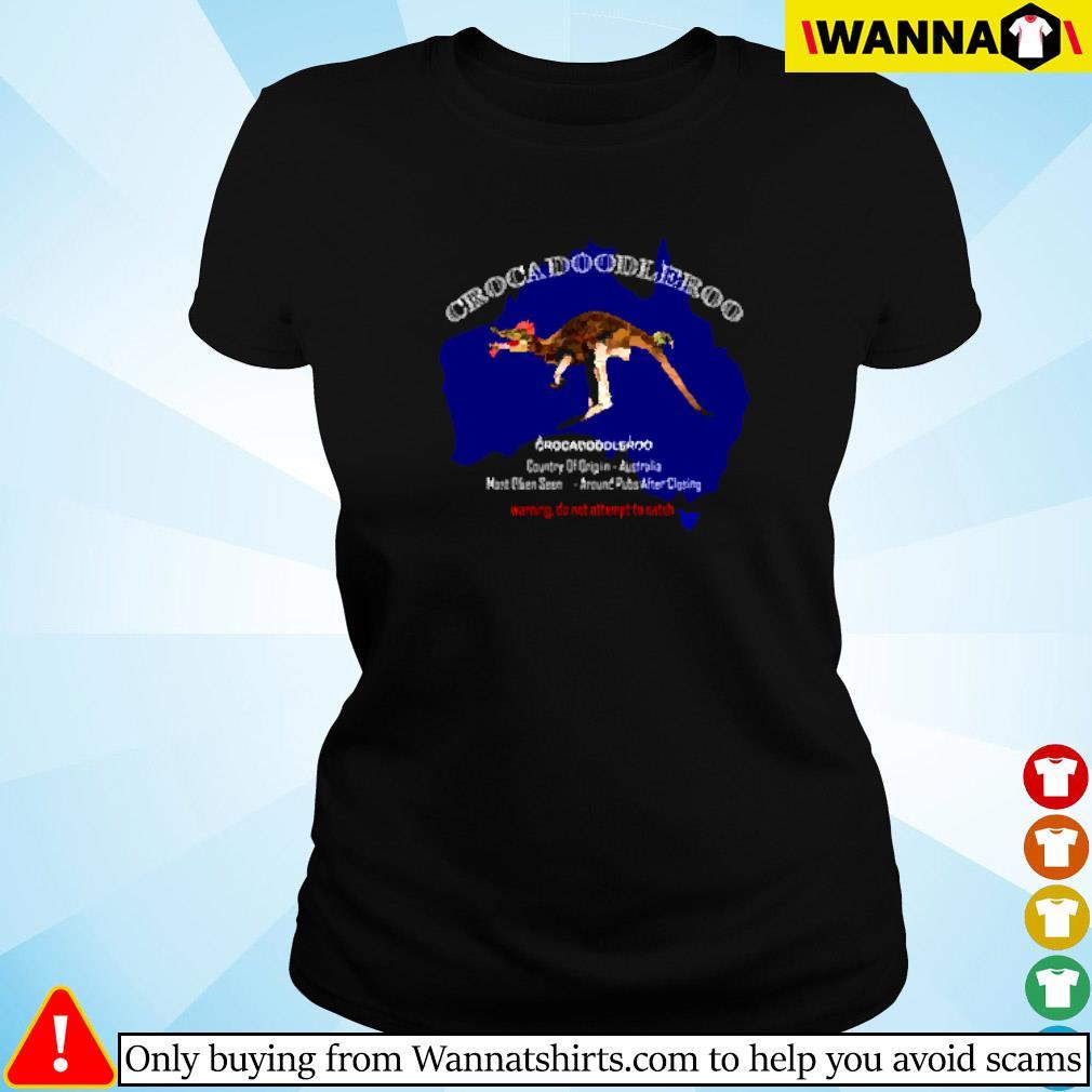 Crockadoodleroo country of origin Australia warning do not attempt to catch Ladies tee