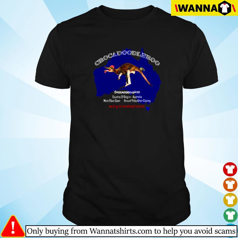 Crockadoodleroo country of origin Australia warning do not attempt to catch shirt