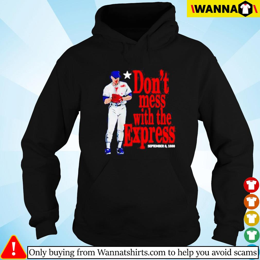 Don't mess wiht the express September 8 1880 Hoodie