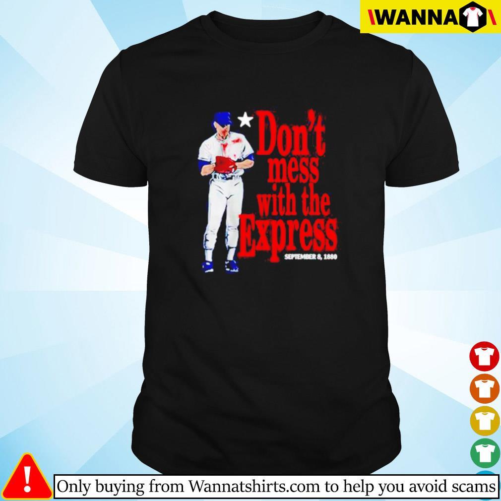 Don't mess wiht the express September 8 1880 shirt