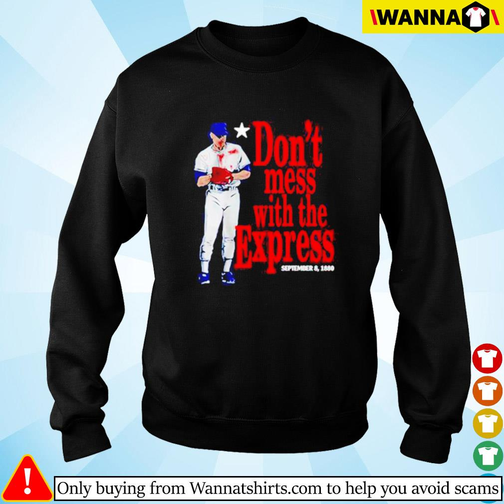 Don't mess wiht the express September 8 1880 Sweater