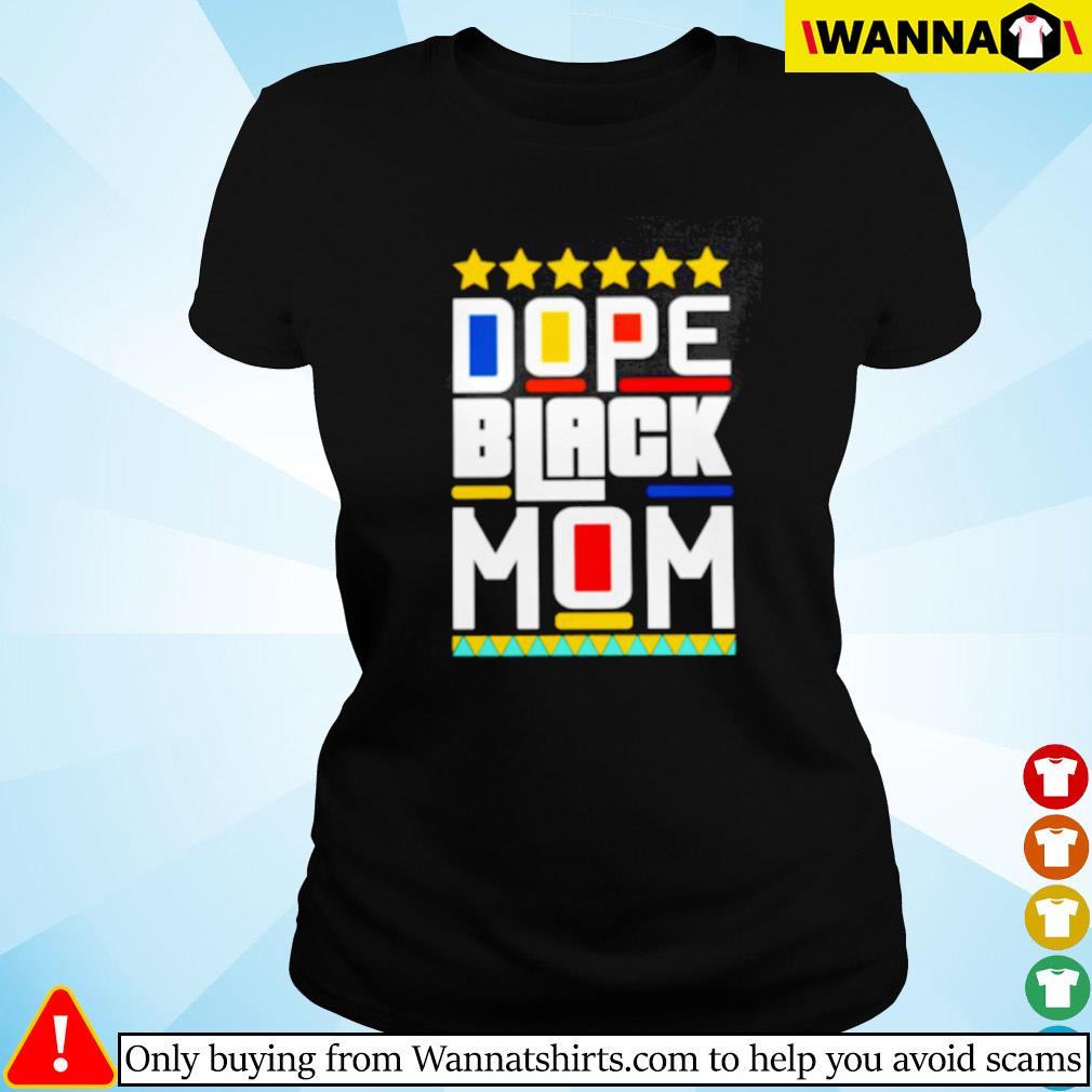 Dope black mom Ladies tee