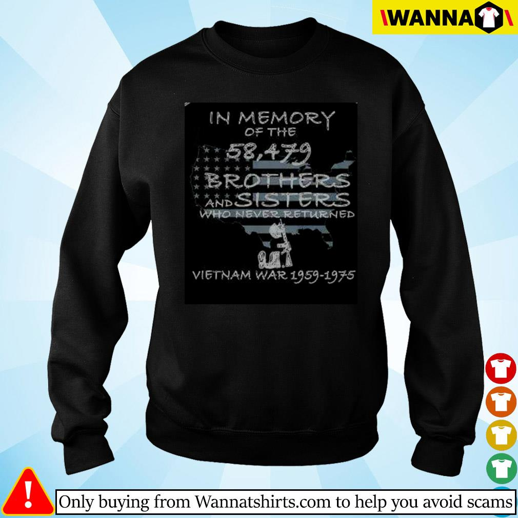 In memory of the 58,479 brothers and sisters who never returned vietnam war 1959-1975 Sweater