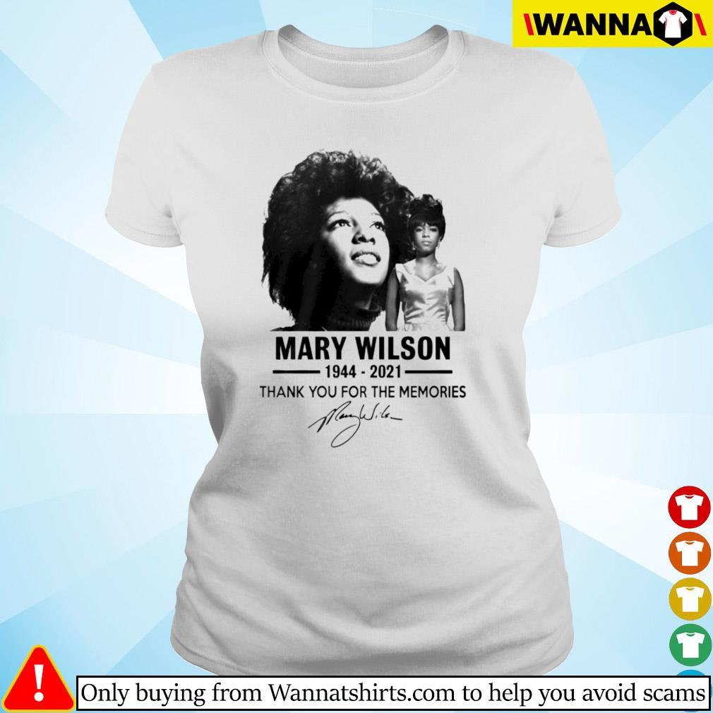 Mary Wilson 1944-2021 thank you for the memories signature Ladies tee