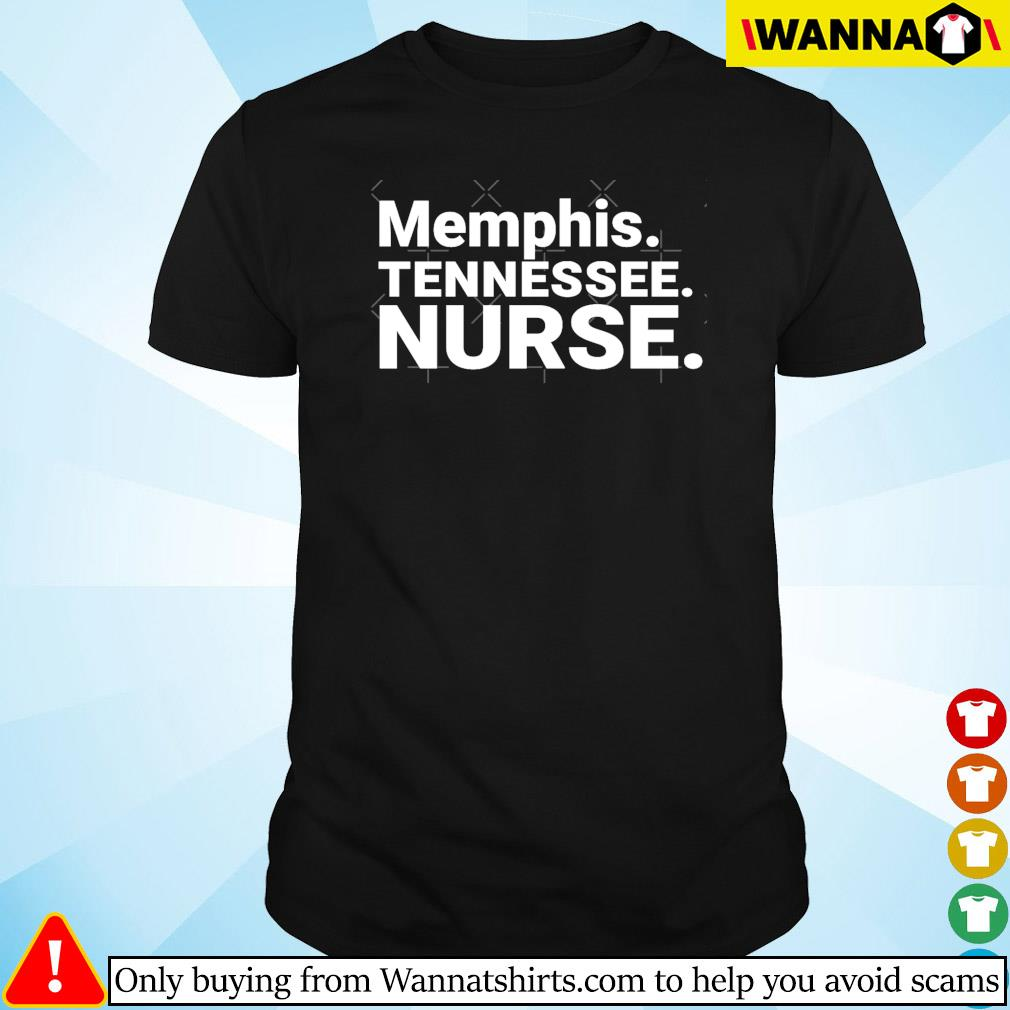 Memphis Tennessee Nurse shirt