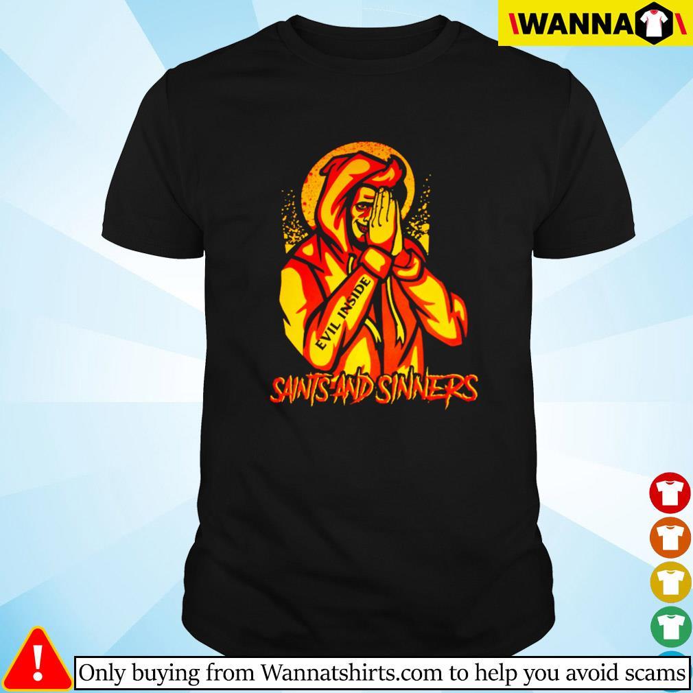 Saints and sinners shirt
