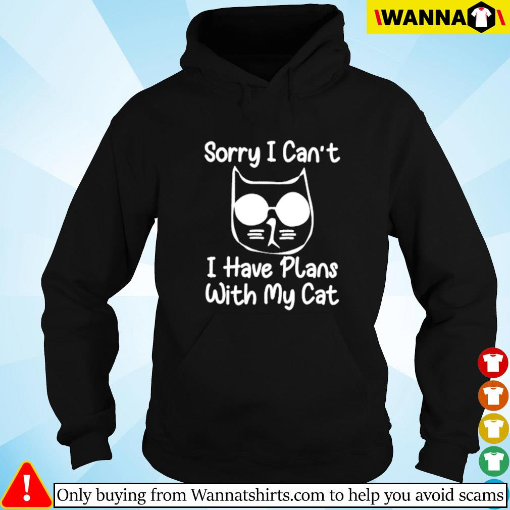Sorry I can't I have plans with my cat Hoodie