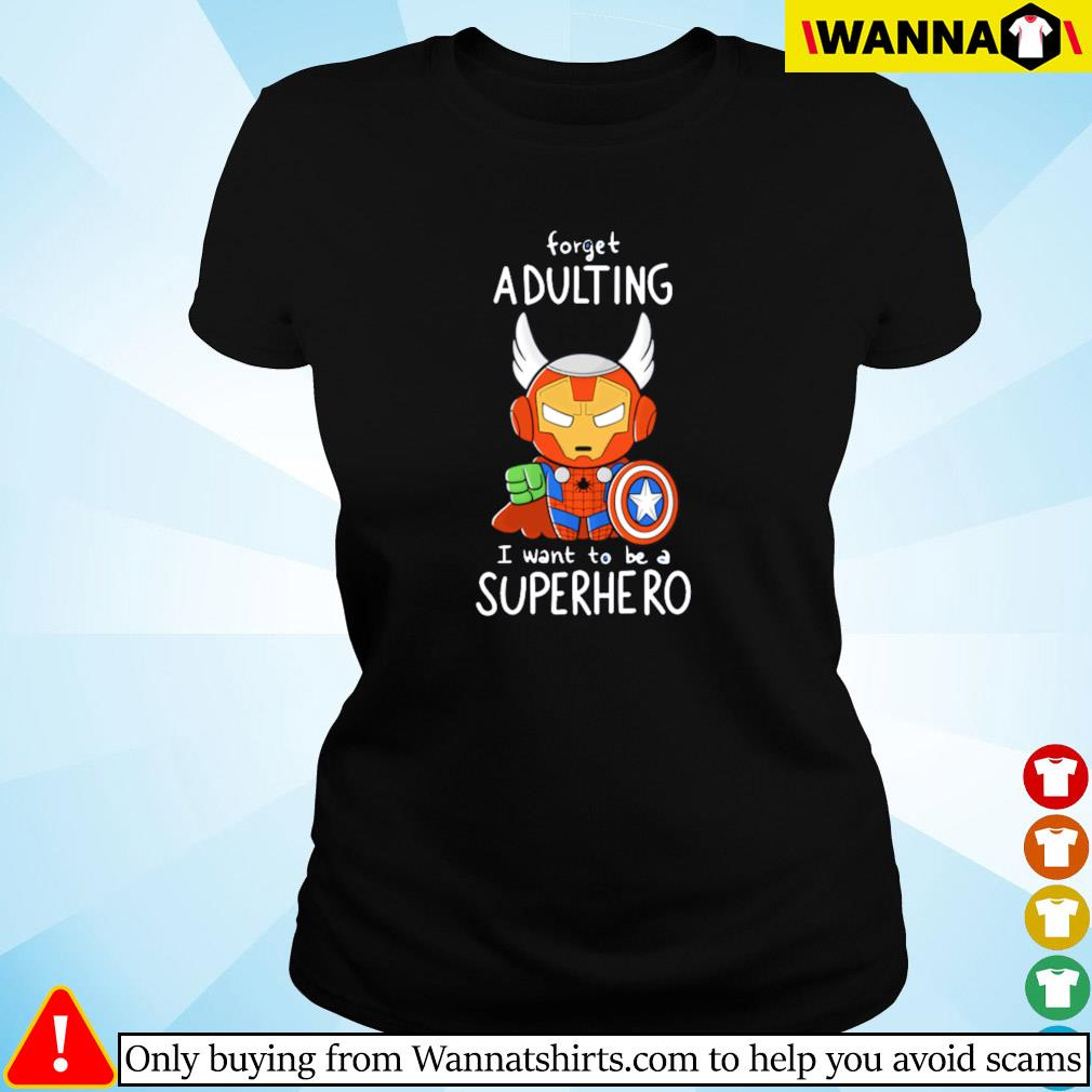 Spider man forget adulting I want to be a superhero Ladies tee
