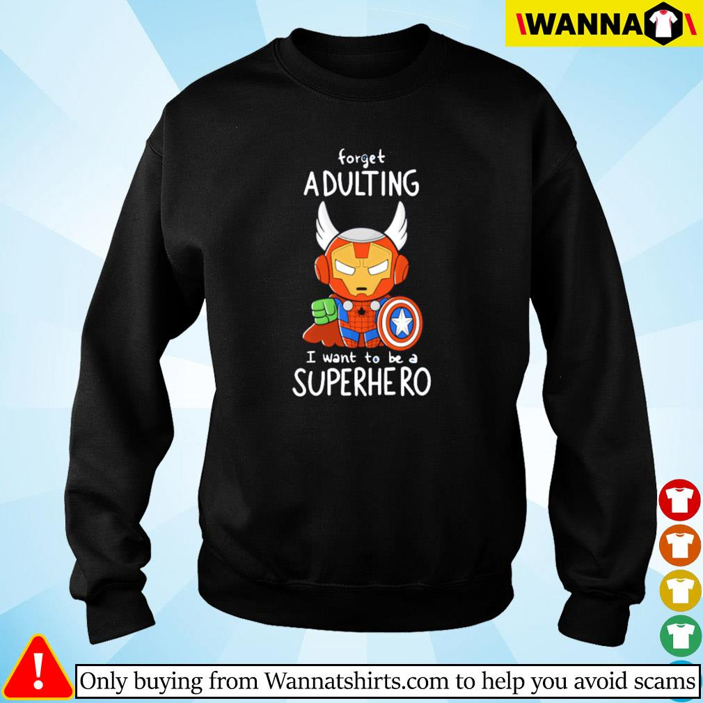 Spider man forget adulting I want to be a superhero Sweater