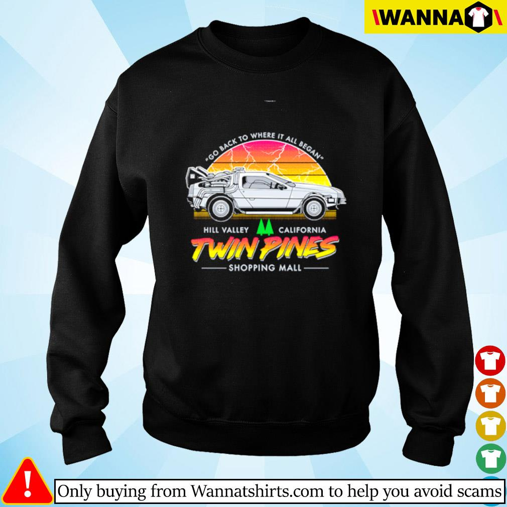Twin Pines go back to where it all began Hill Valley California Sweater