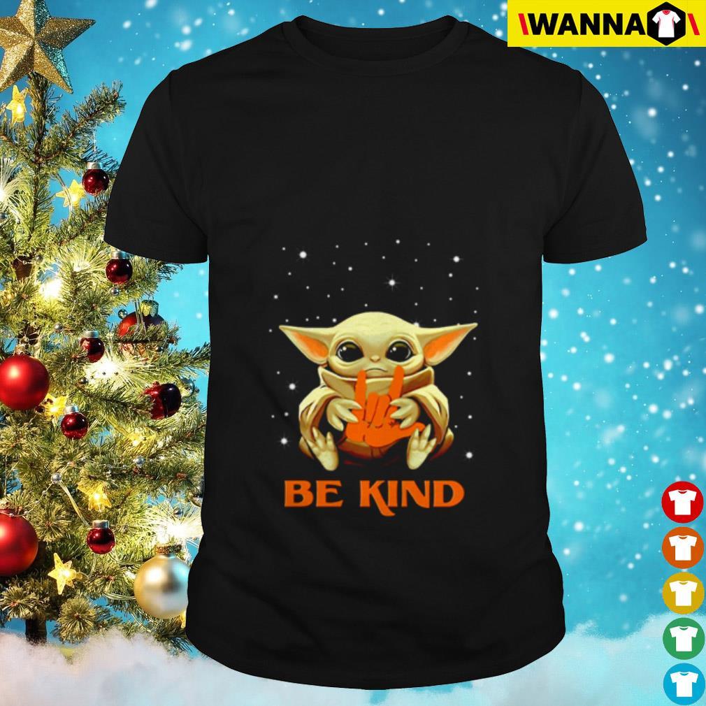 Baby Yoda hug sign languages be kind shirt