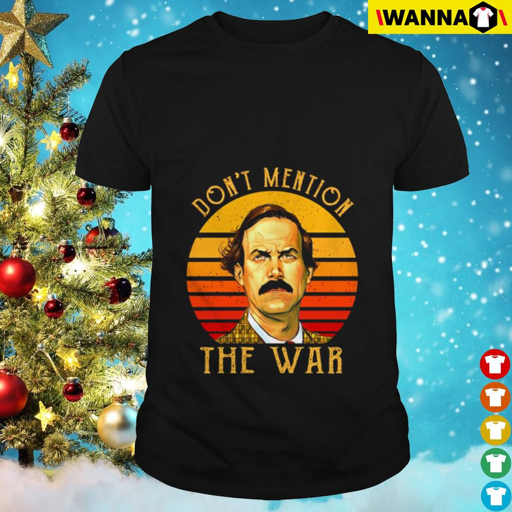 Fawlty Towers don't mention the war vintage shirt