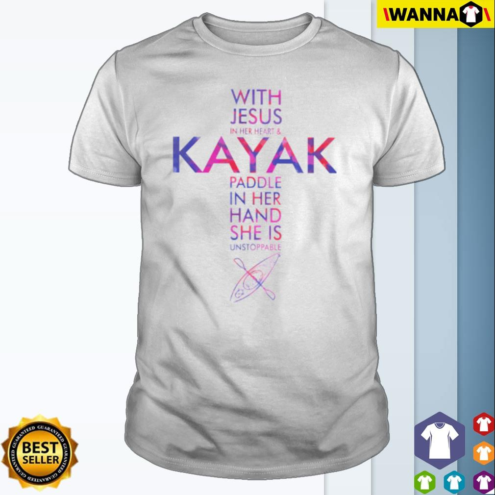 Cross With Jesus in her heart and Kayak Paddle in her hand shirt