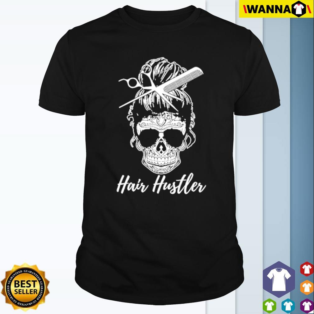 Skeleton head Hair Hustler shirt