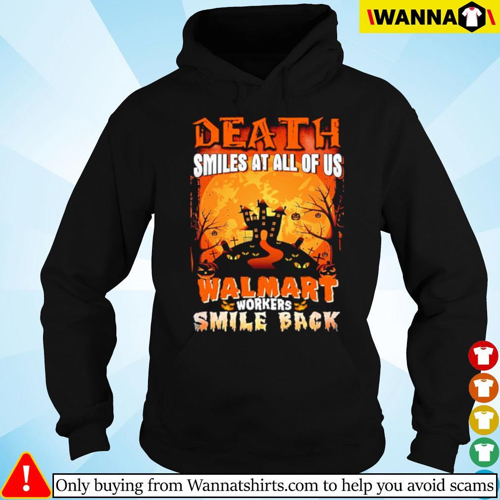 Halloween Death smiles at all of us Walmart workers smile back s hoodie black