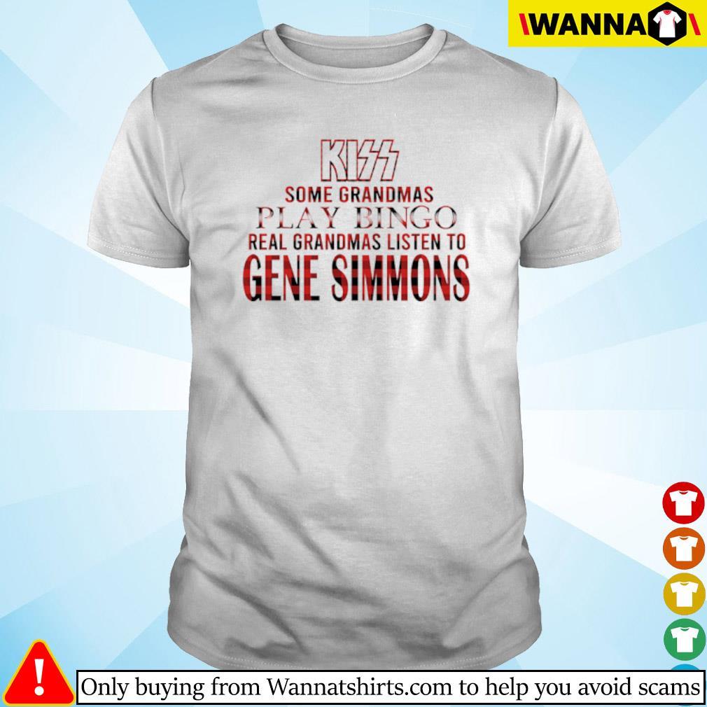 Kiss some grandmas play bingo real grandmas listen to Gene Simmons shirt