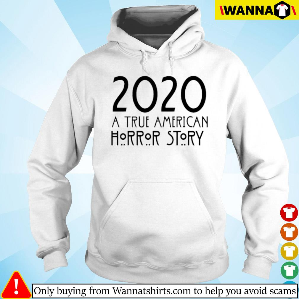 2020 A true American Horror story s hoodie