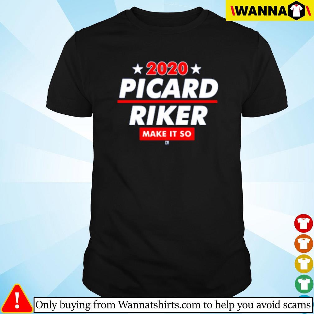 2020 Picard Riker make it so Commander William T. Riker shirt
