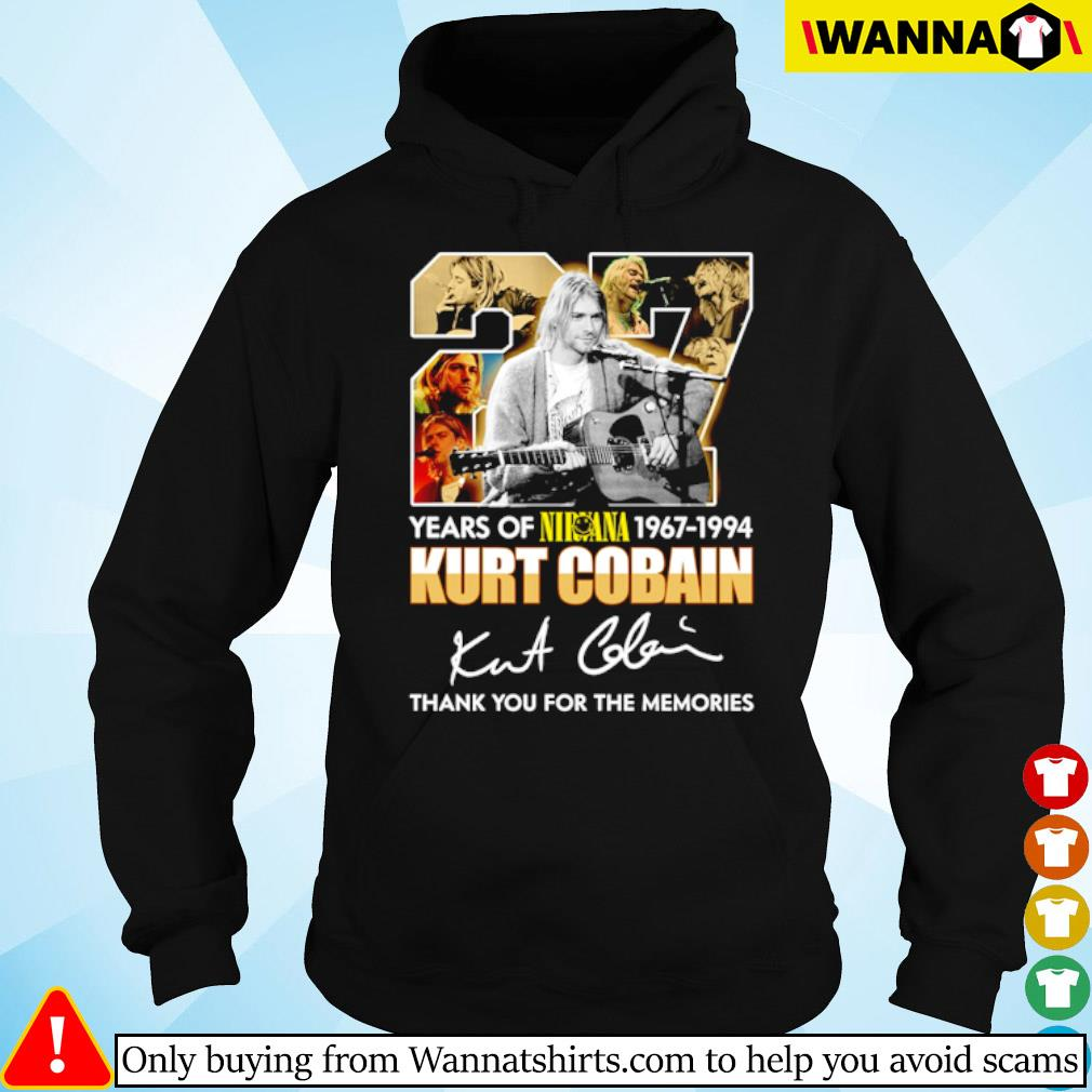 27 Years of Nirvana 1967-1994 Kurt Cobain thank you for the memories signature s hoodie black