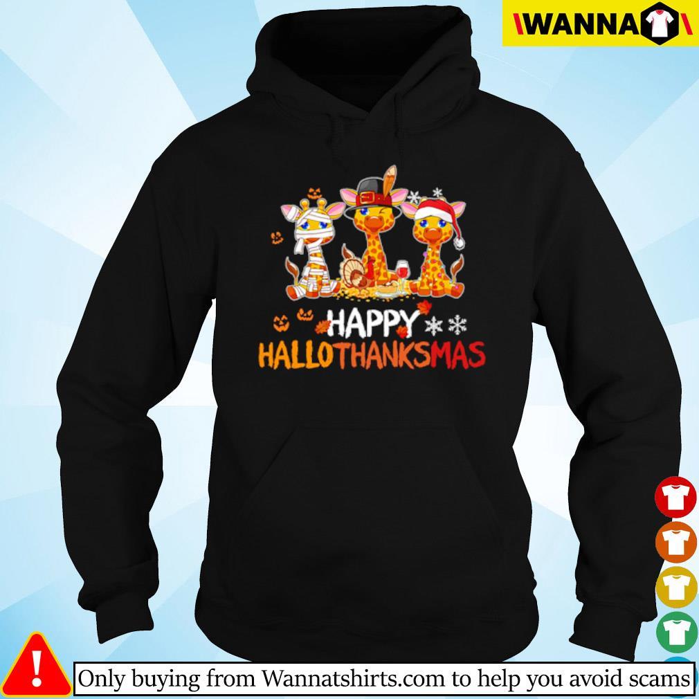 Giraffe happy Hallothanksmas Halloween Thanksgiving and Christmas s Hoodie