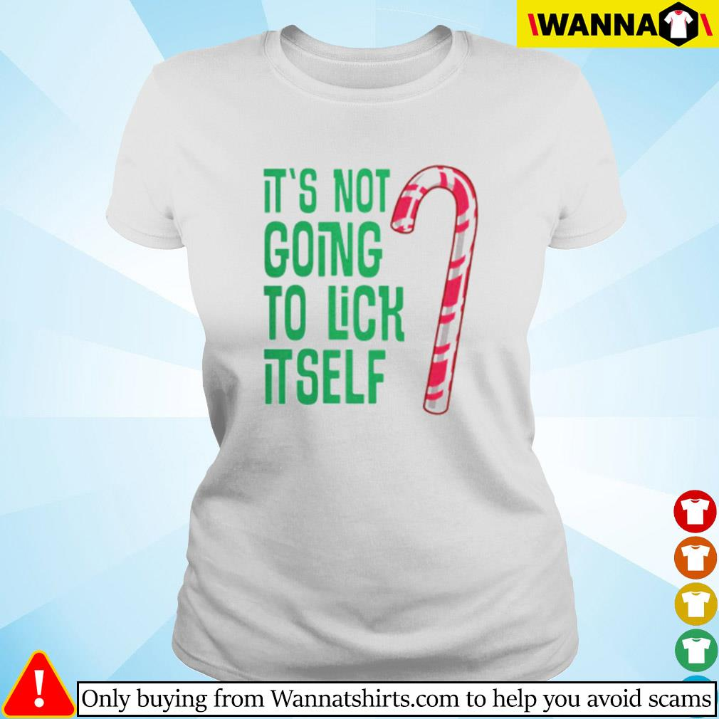 It's not going to lick itself Christmas sweater Ladies tee