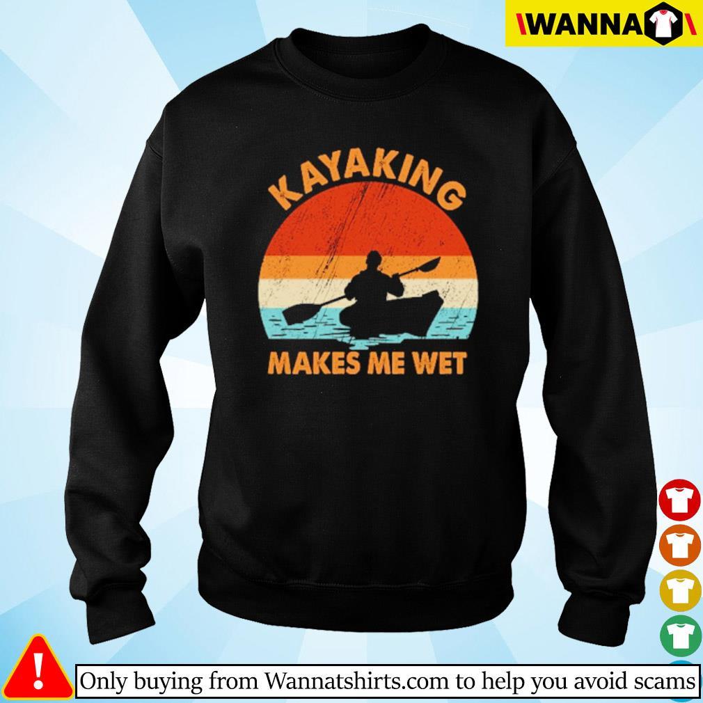 Kayaking makes me wet vintage s Sweater