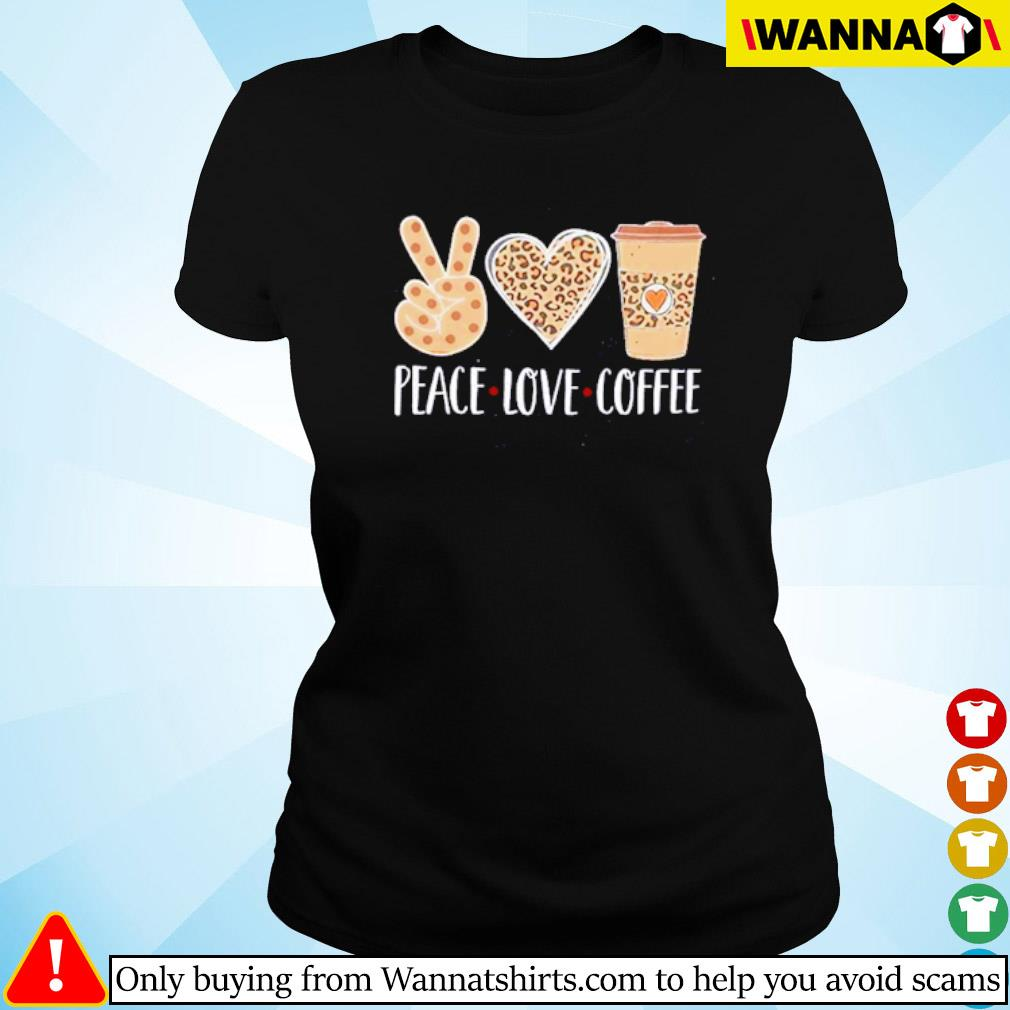 Peace love coffee leopard s Ladies tee