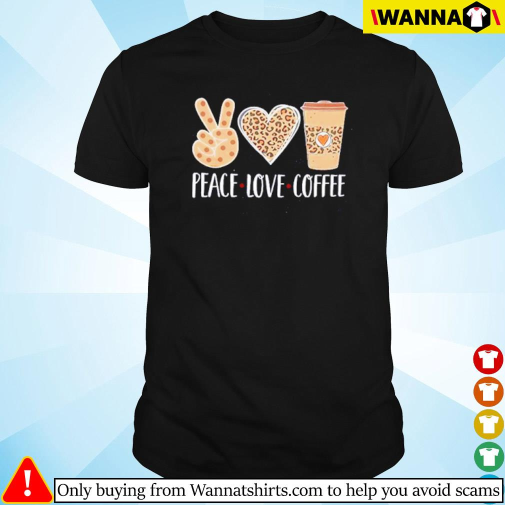 Peace love coffee leopard shirt
