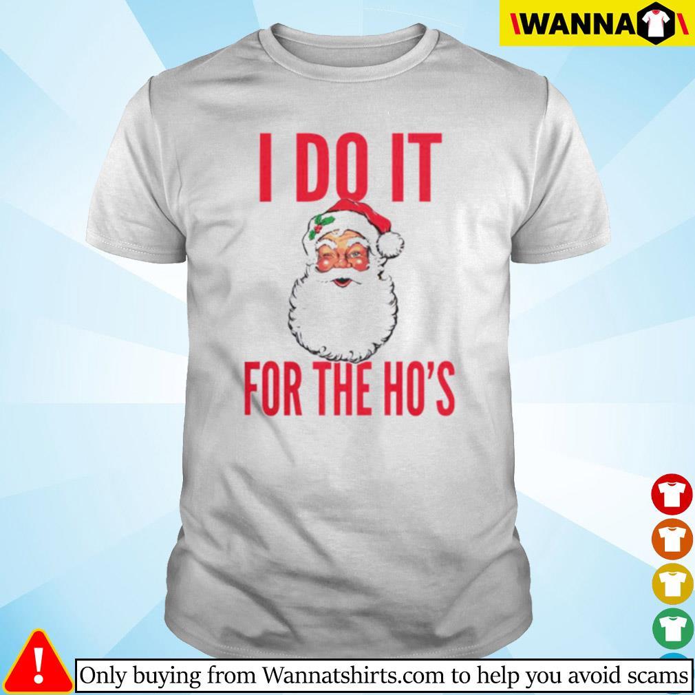 Santa Claus I do it for the Ho's Christmas sweater shirt