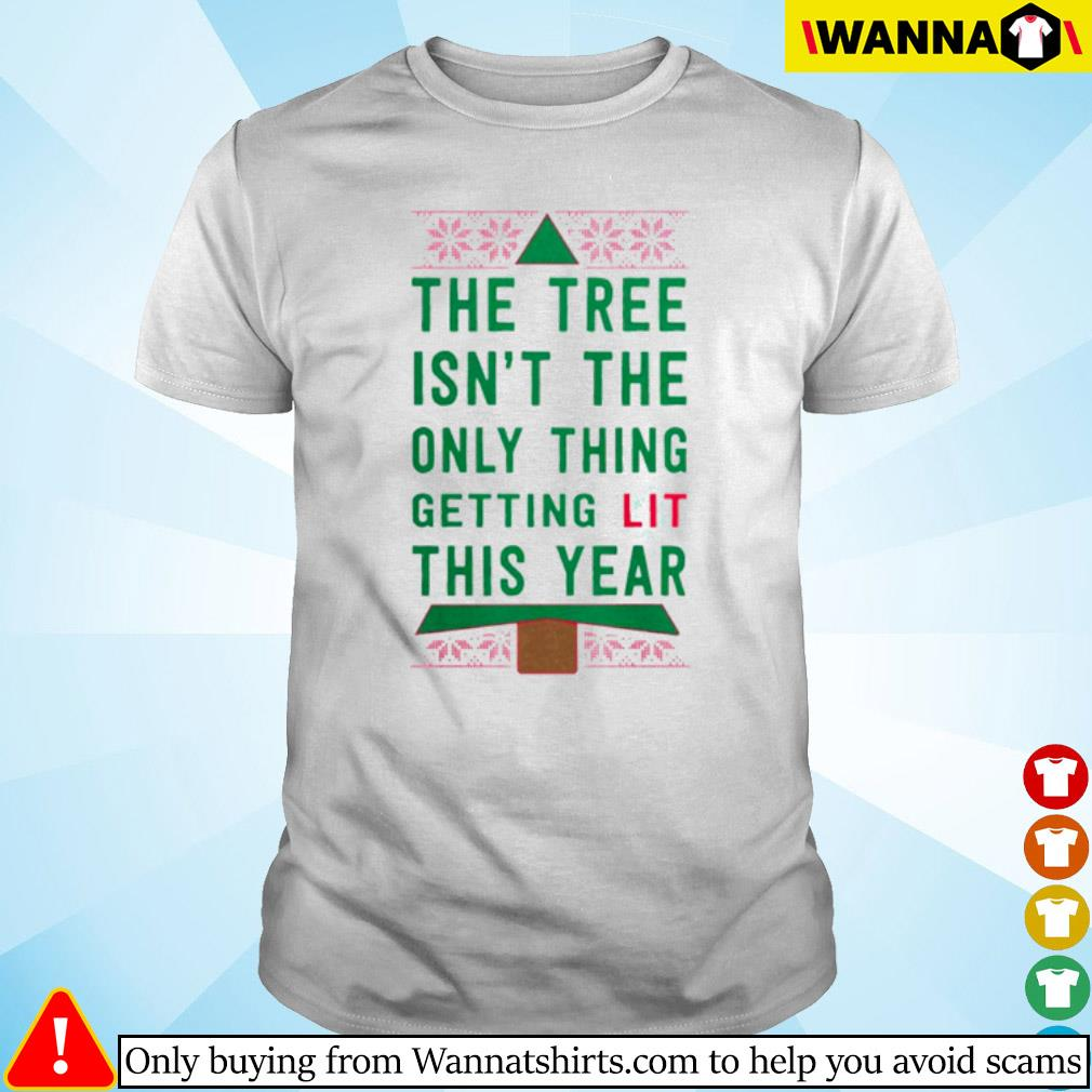 The tree isn't the only thing getting lit this year Christmas sweater shirt
