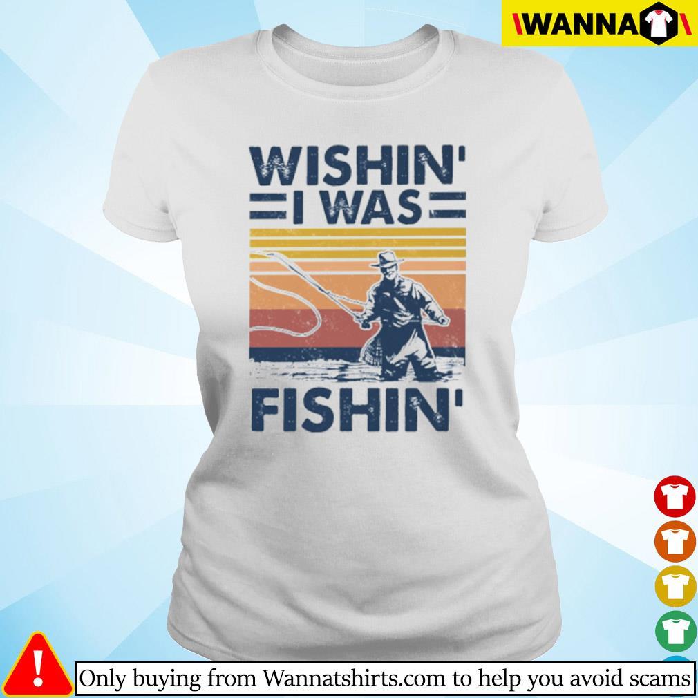 Vintage fishing Wishin' I was fishin' s Ladies tee