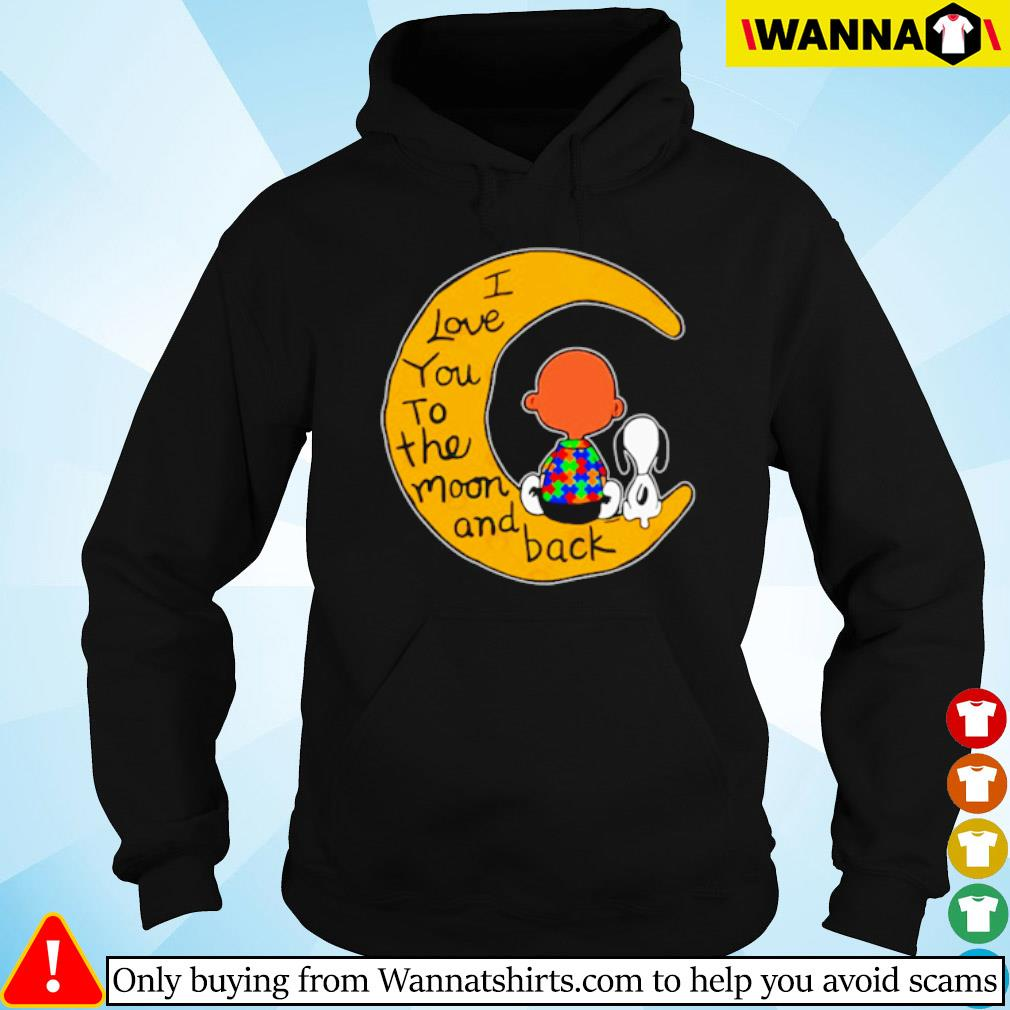 I love you to the moon and back Charlie Brown and Snoopy autism s Hoodie