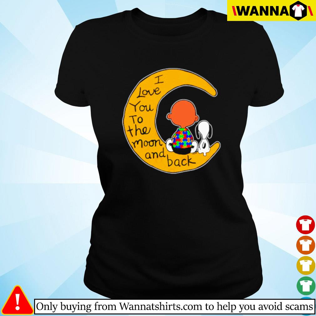 I love you to the moon and back Charlie Brown and Snoopy autism s Ladies tee