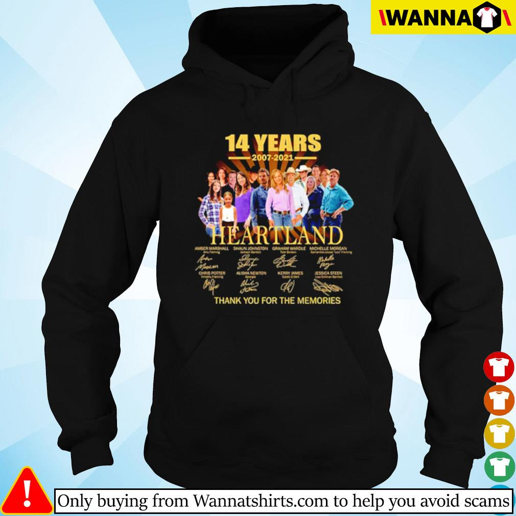 14 Years of 2007-2021 Heartland thank you for the memories signatures s Hoodie