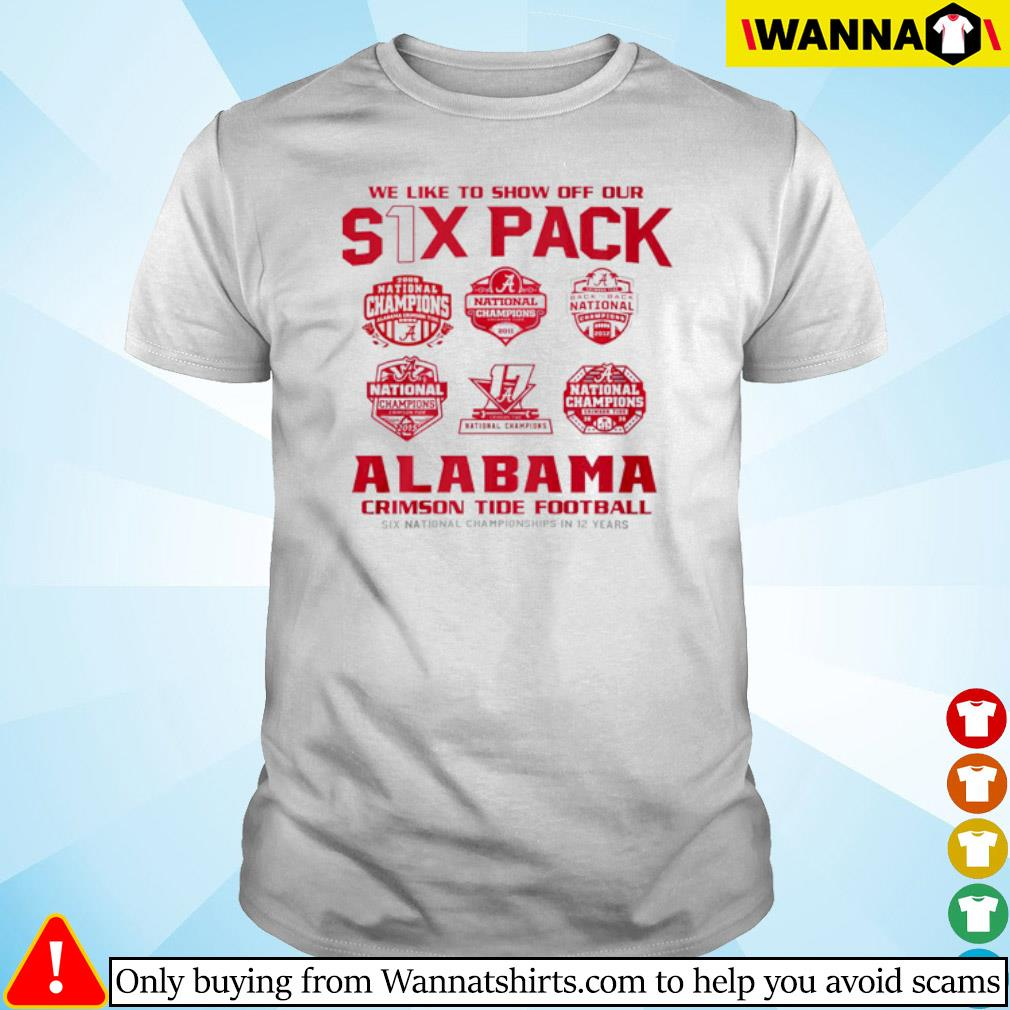 We like to show off our six pack Alabama Crimson Tide Football shirt