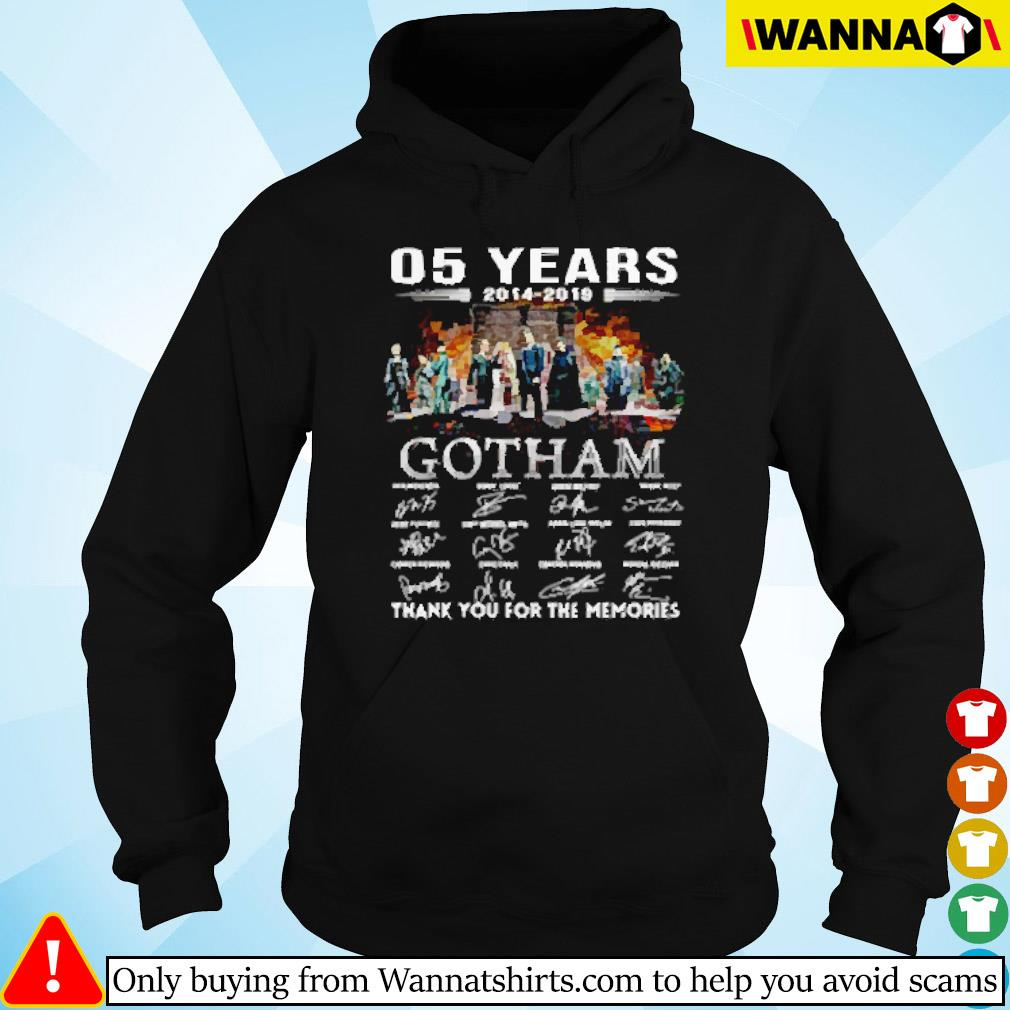 05 Years of Gotham 2014-2019 thank you for the memories signatures s Hoodie