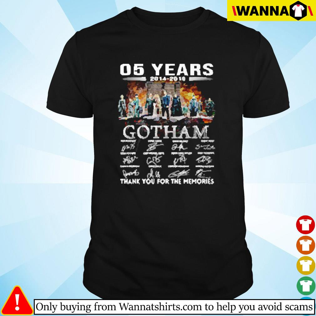 05 Years of Gotham 2014-2019 thank you for the memories signatures shirt